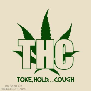 THC Toke Hold Cough T-Shirt