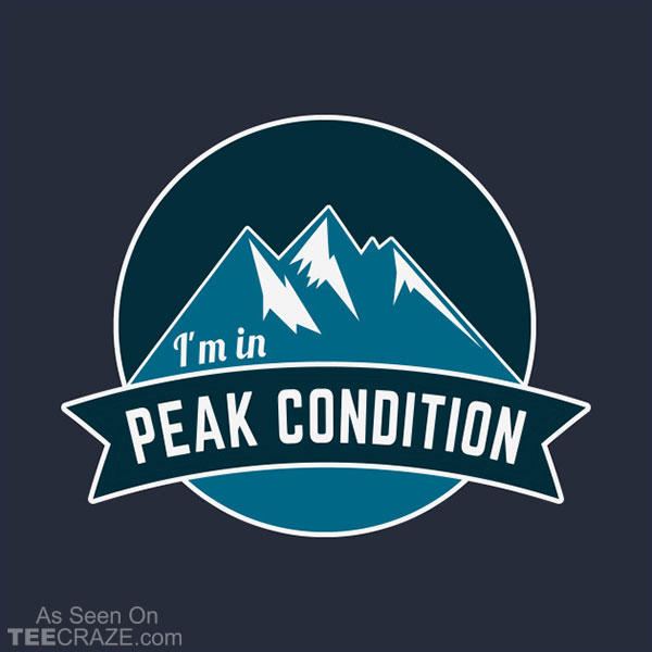 Peak Condition T-Shirt
