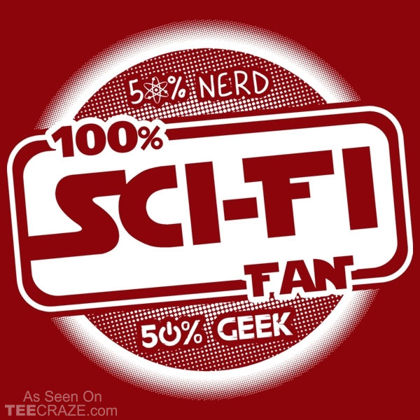 100 Percent Sci-Fi Fan T-Shirt
