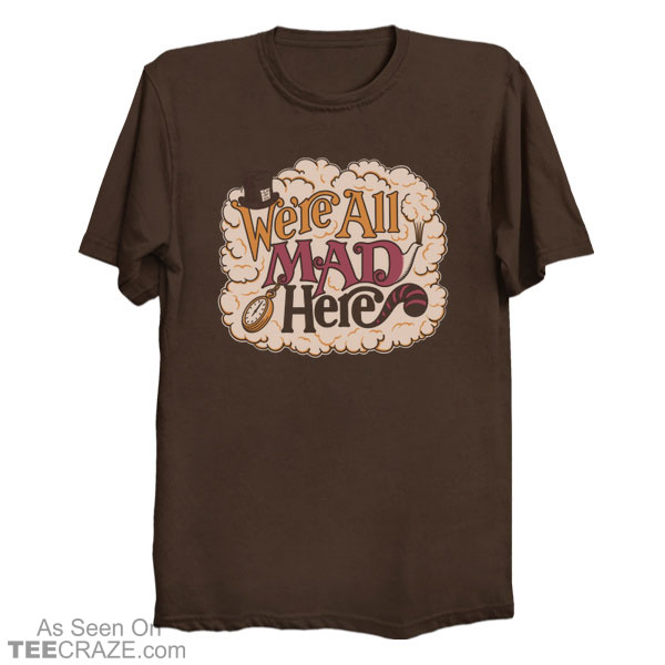 A Mad Tea Party T-Shirt