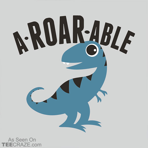 A-Roar-Able T-Shirt