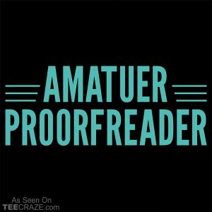 Amatuer Proorfeader T-Shirt