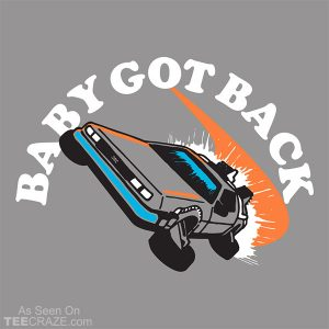 Baby Got Back T-Shirt