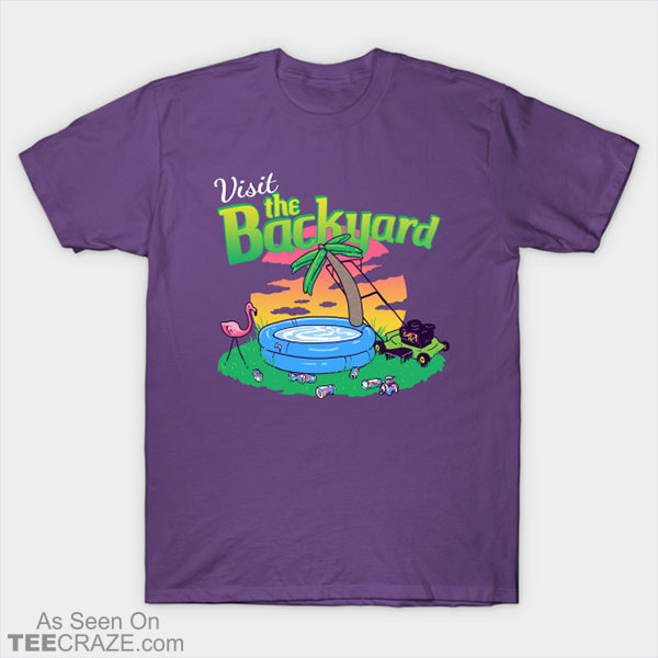 Backyard Vacation T-Shirt