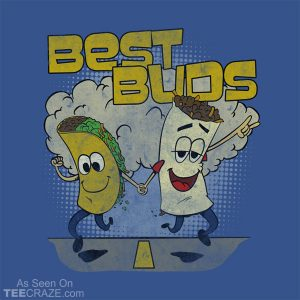 Best Buds Burweedos T-Shirt