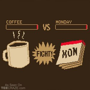Coffee vs Monday T-Shirt