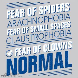Fear Of Clowns Normal T-Shirt