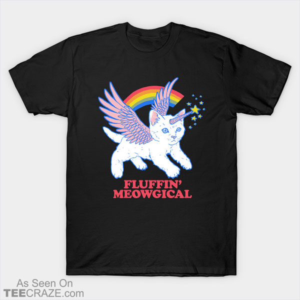 Fluffin' Meowgical T-Shirt