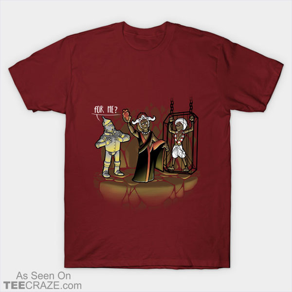 For Me T-Shirt
