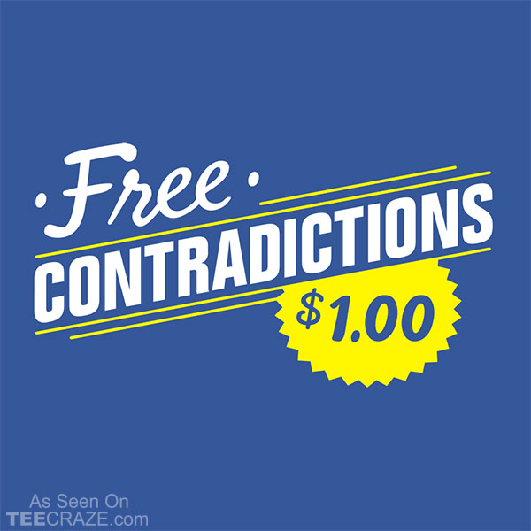 Free Contradictions T-Shirt