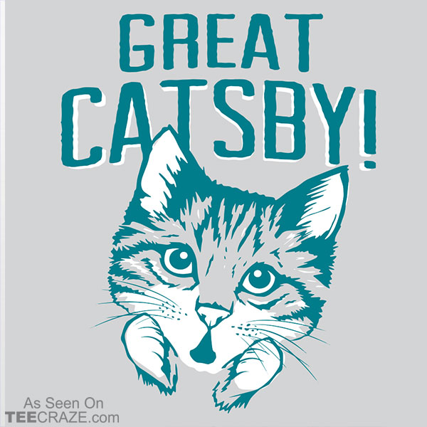 Great Catsby T-Shirt