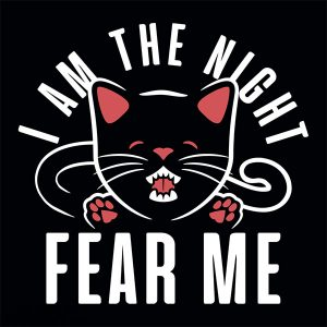 I Am The Night Fear Me T-Shirt