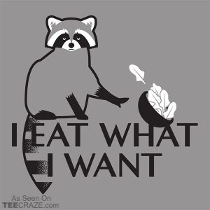I Eat What I Want T-Shirt