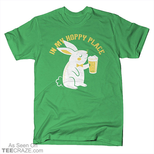 In My Hoppy Place T-Shirt