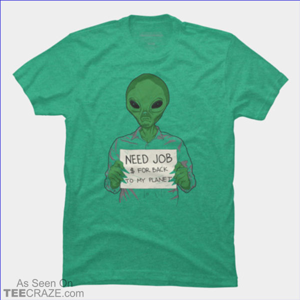 Jobless On Earth T-Shirt