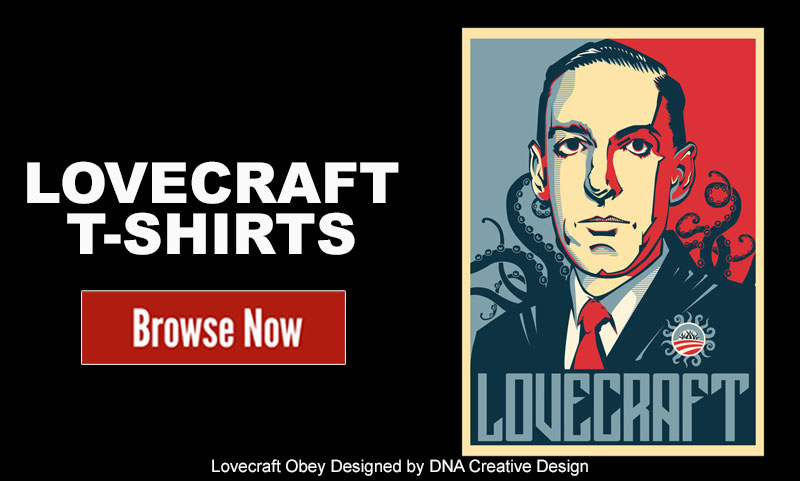 Lovecraft T-Shirts