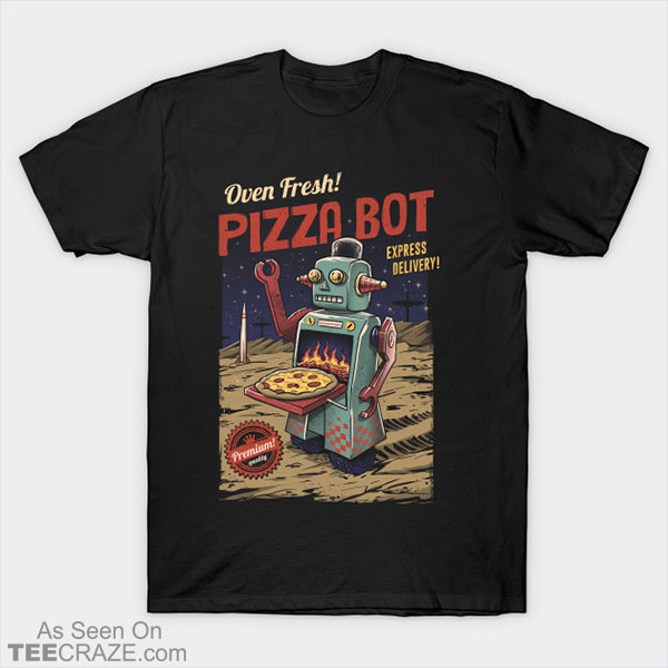 Pizza Bot T-Shirt