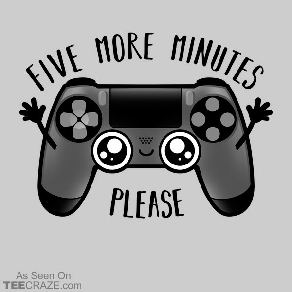 Play Five More Minutes T-Shirt