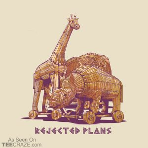 Rejected Plans T-Shirt