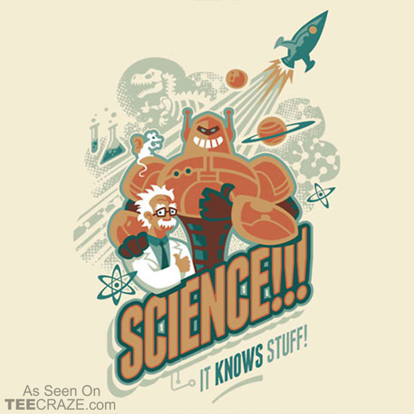 Science It Knows Stuff T-Shirt