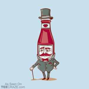 Sir Fancy Ketchup T-Shirt
