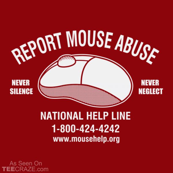 Stop Mouse Abuse T-Shirt