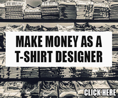 Make Money As A T-Shirt Designer