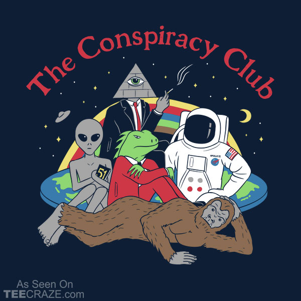 The Conspiracy Club T-Shirt