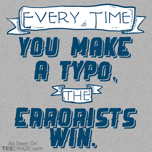 The Errorists Win T-Shirt