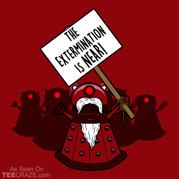 The Extermination Is Near T-Shirt