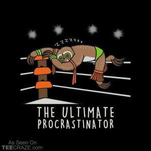 The Ultimate Procrastinator T-Shirt