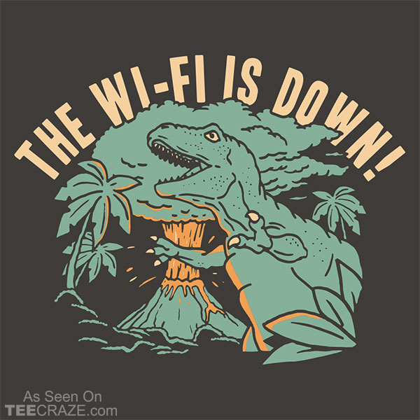 The Wi-Fi Is Down T-Shirt