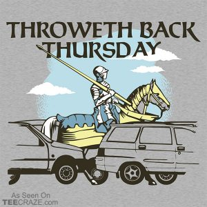 Throweth Back Thursday T-Shirt