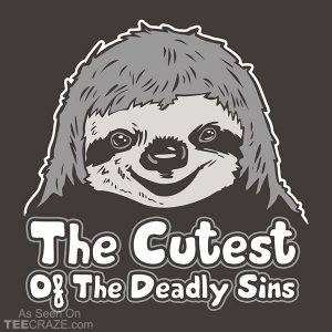 Sloth, The Cutest Of The Deadly Sins T-Shirt