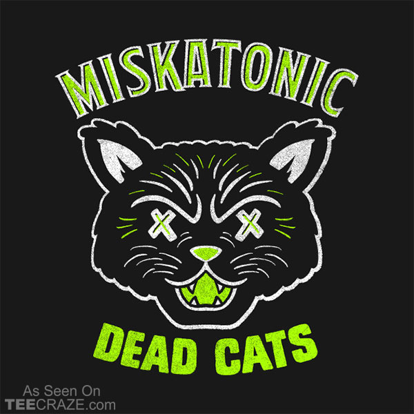 Miskatonic Dead Cats T-Shirt