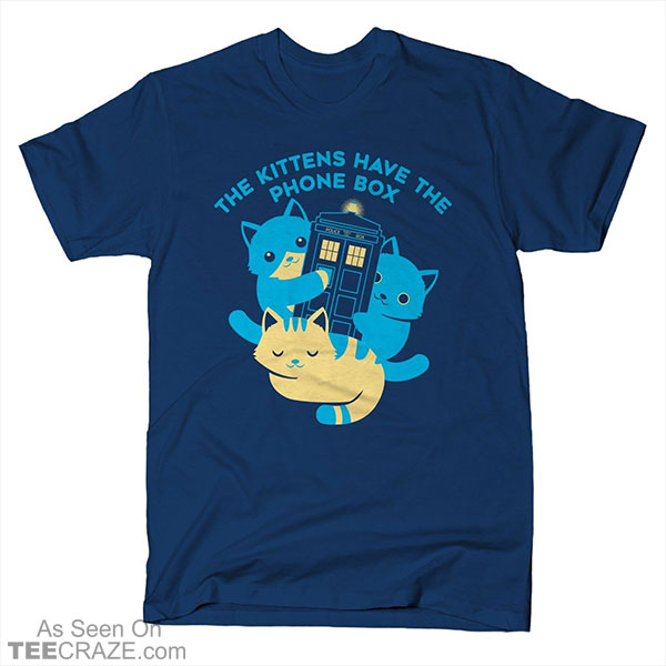 The Kittens Have The Phone Box T-Shirt