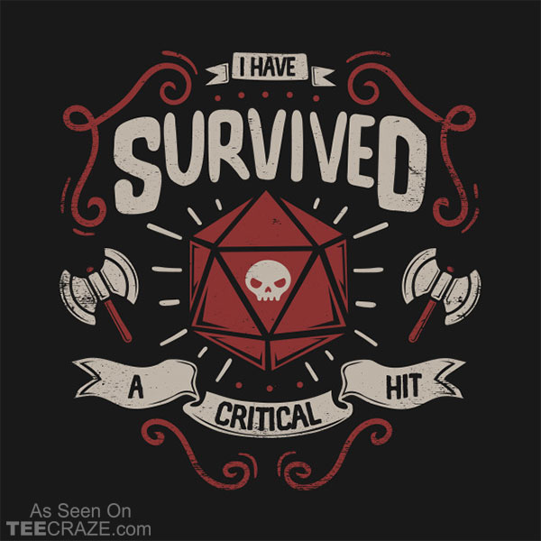 Critical Hit Survivor T-Shirt