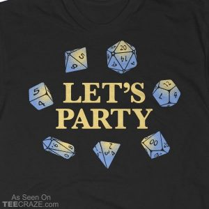 Let's Party Dice T-Shirt