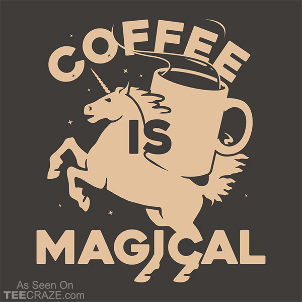 Coffee Is Magical T-Shirt