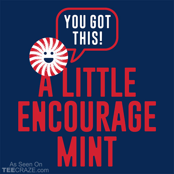 A Little Encourage Mint T-Shirt