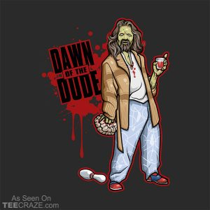 Dawn Of The Dude T-Shirt