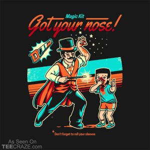 Got Your Nose T-Shirt