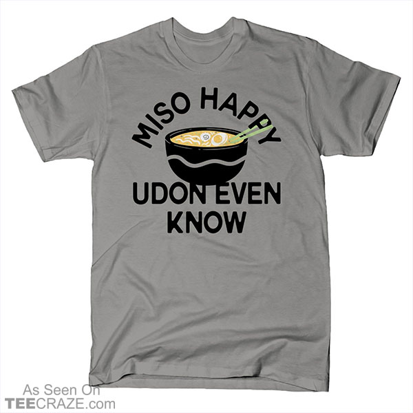 Miso Happy T-Shirt