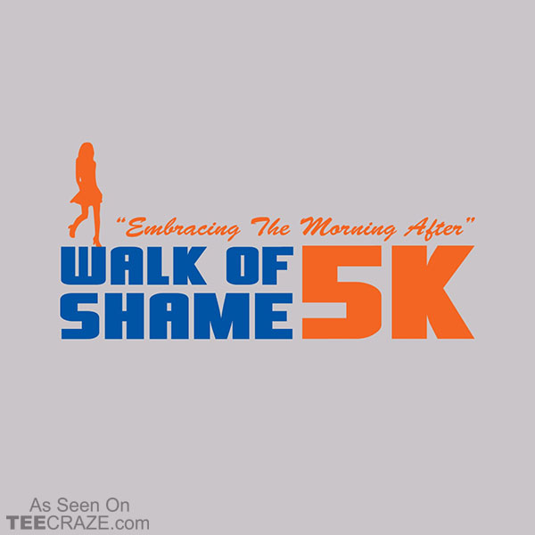 Walk Of Shame 5K T-Shirt
