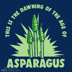 Age Of Asparagus T-Shirt