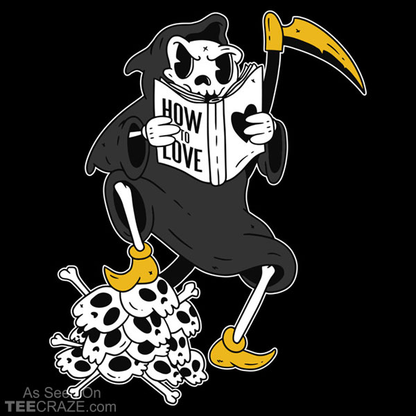 Grim Reaper How To Love T-Shirt