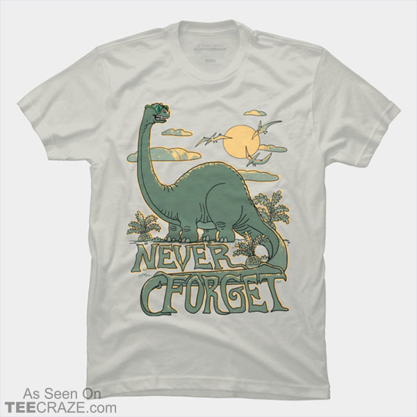 Never Forget The Mighty Brontosaurus T-Shirt