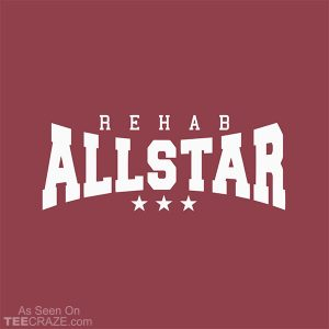 Rehab All Star T-Shirt