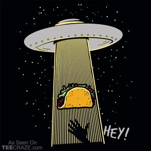 Taco Abduction T-Shirt