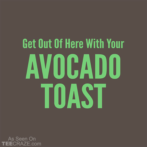 Avocado Toast T-Shirt